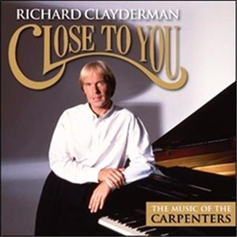 Close To You- The Music Of The Carpenters | CD