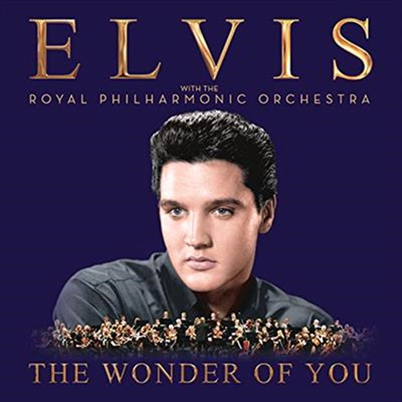 Wonder Of You; Elvis Presley With The Royal Philharmonic Orchestra, The | CD