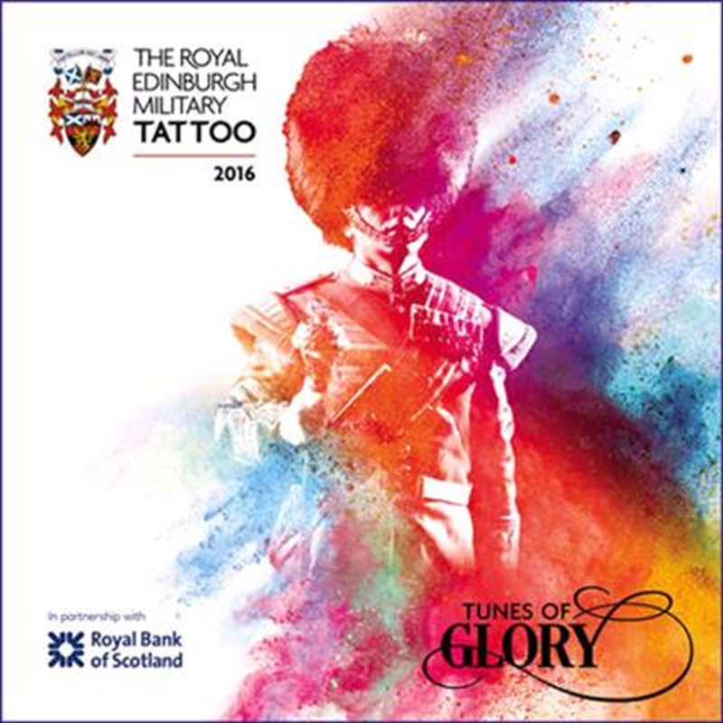 Royal Edinburgh Military Tattoo 2016  Tunes Of Glory | CD