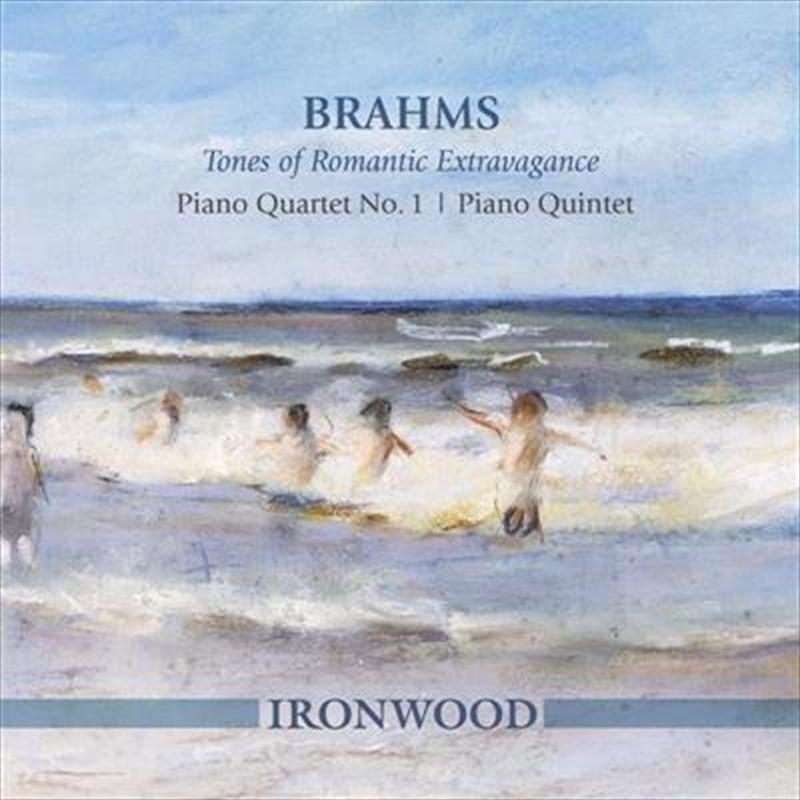 Brahms- Tones Of Romantic Extravagance  Piano Quartet No 1 | Piano Quintet | CD