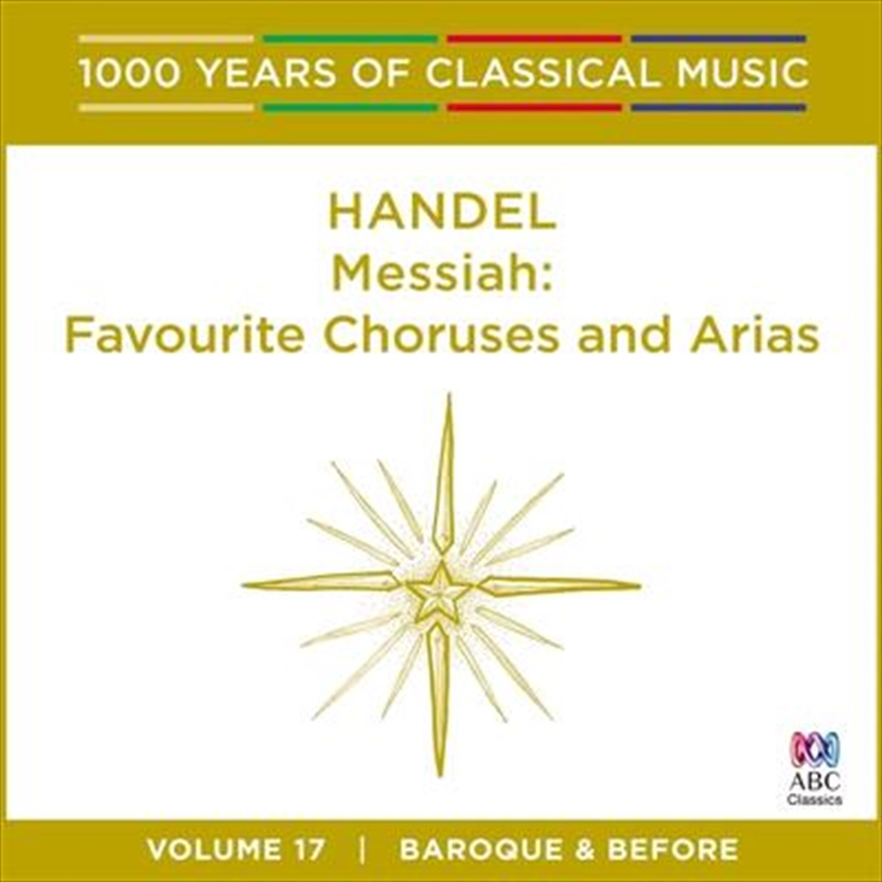 Handel: Messiah (1000 Years Of Classical Music, Vol 17) | CD