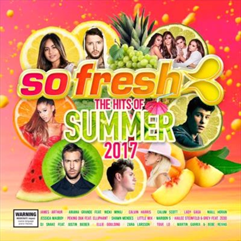 So Fresh: The Hits Of Summer 2017