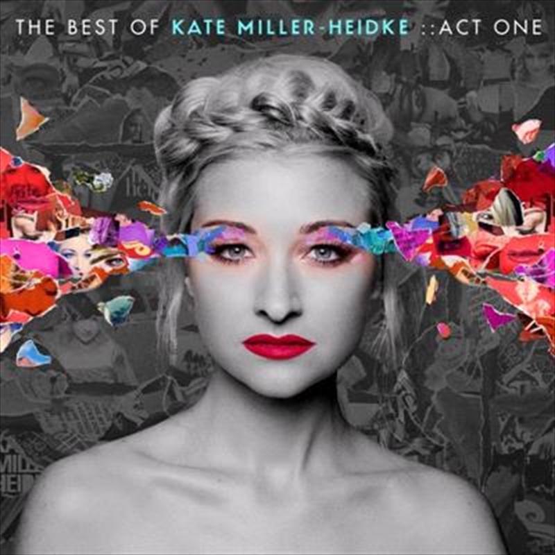 Best Of Kate Miller-Heidke: Act One | CD