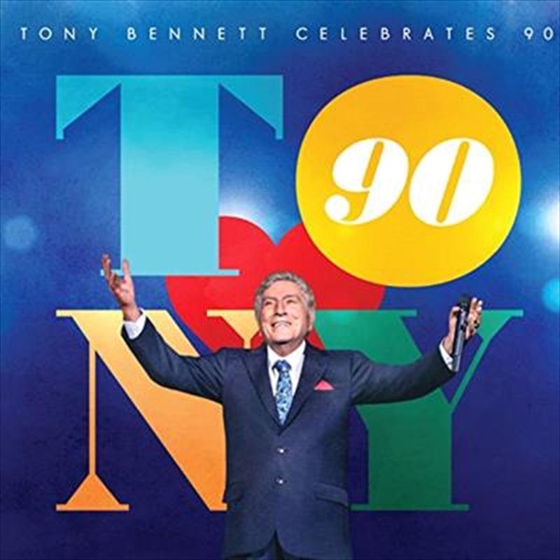 Tony Bennett Celebrates 90: The Best Is Yet To Come | CD
