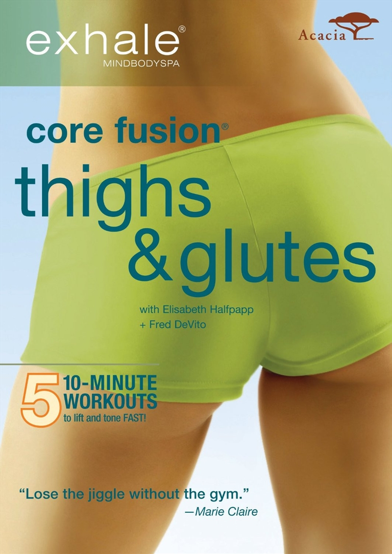 Exhale Core Fusion: Thighs & Glutes | DVD