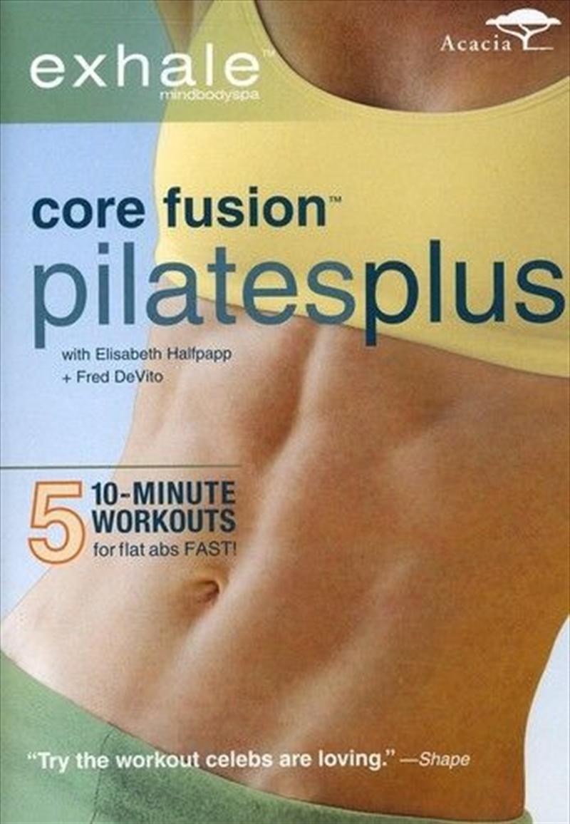 Exhale Core Fusion Pilates Plus | DVD