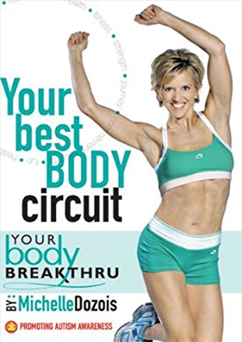 Your Best Body Circuit: Your Body Breakthru | DVD