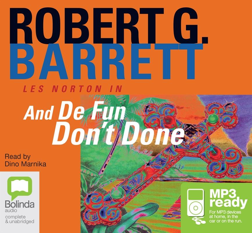 And De Fun Don't Done | Audio Book