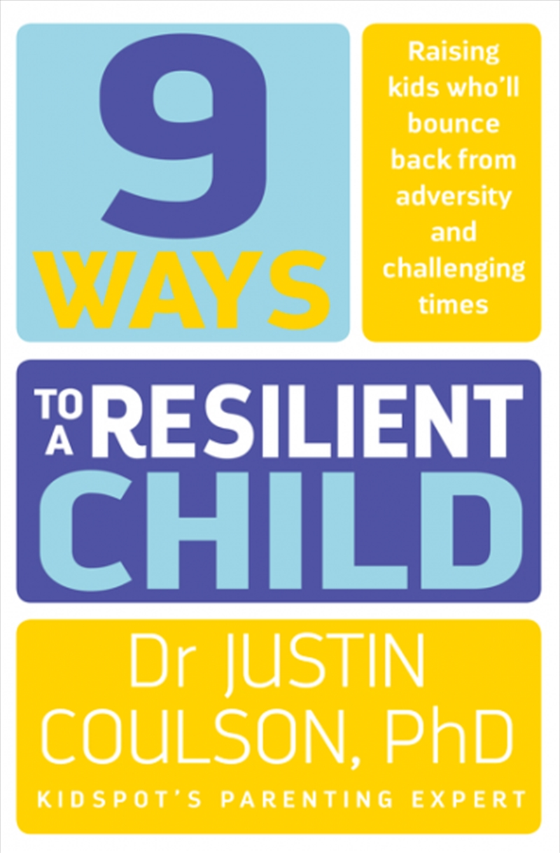 9 Ways To A Resilient Child | Paperback Book