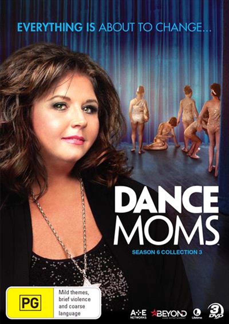 Dance Moms - Season 6 - Collection 3 | DVD
