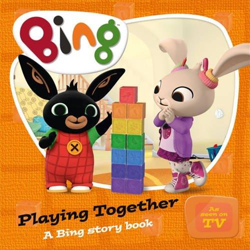 Bing: Playing Together | Board Book