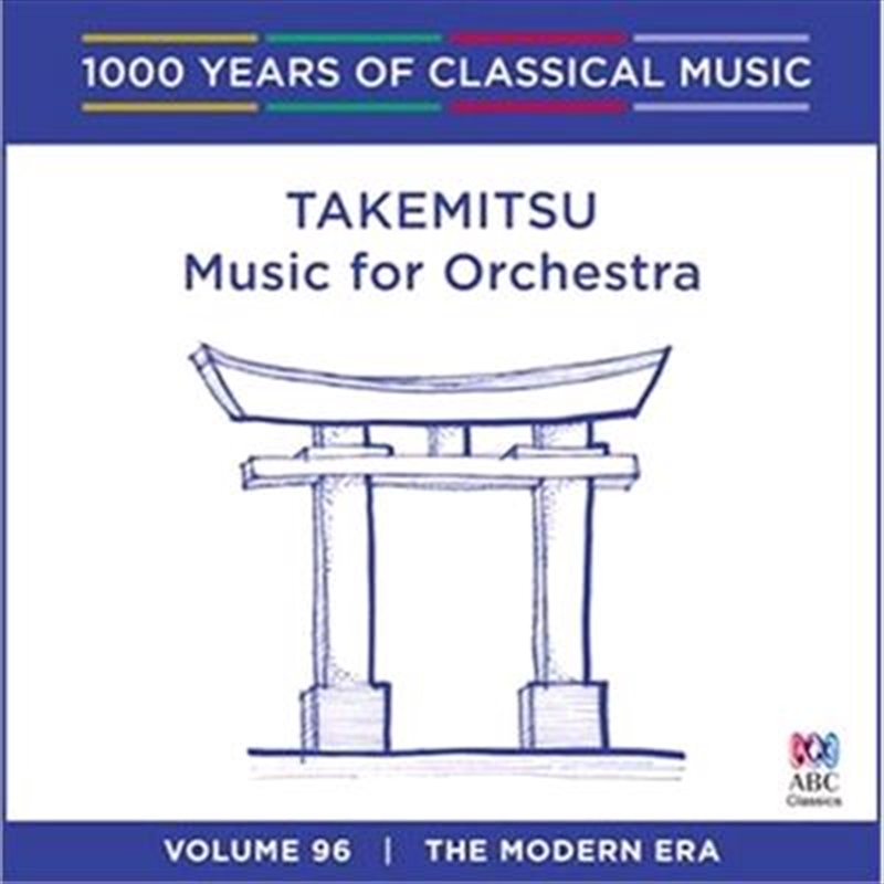 Takemitsu: Music For Orchestra (1000 Years Of Classical Music, Vol 96) | CD