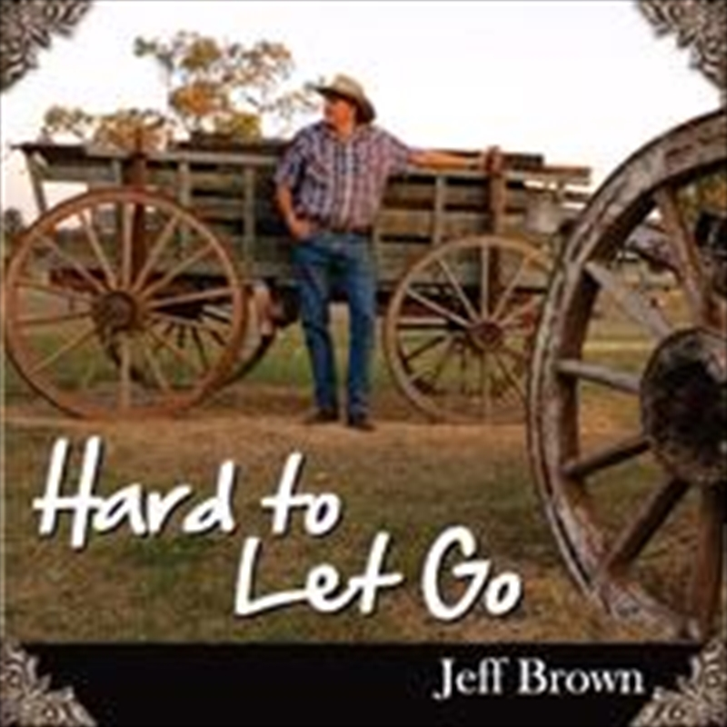 Hard To Let Go - Jeff Brow | DVD