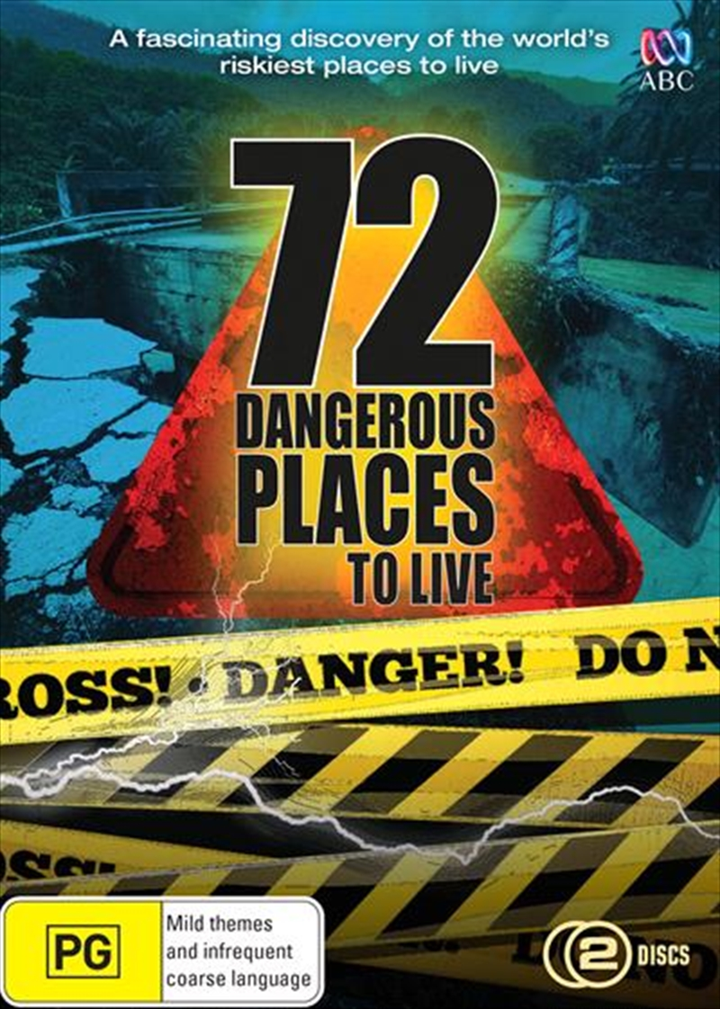 72 Dangerous Places To Live | DVD