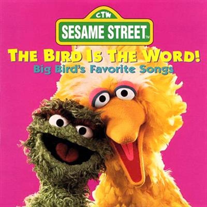 Bird Is The Word! | CD