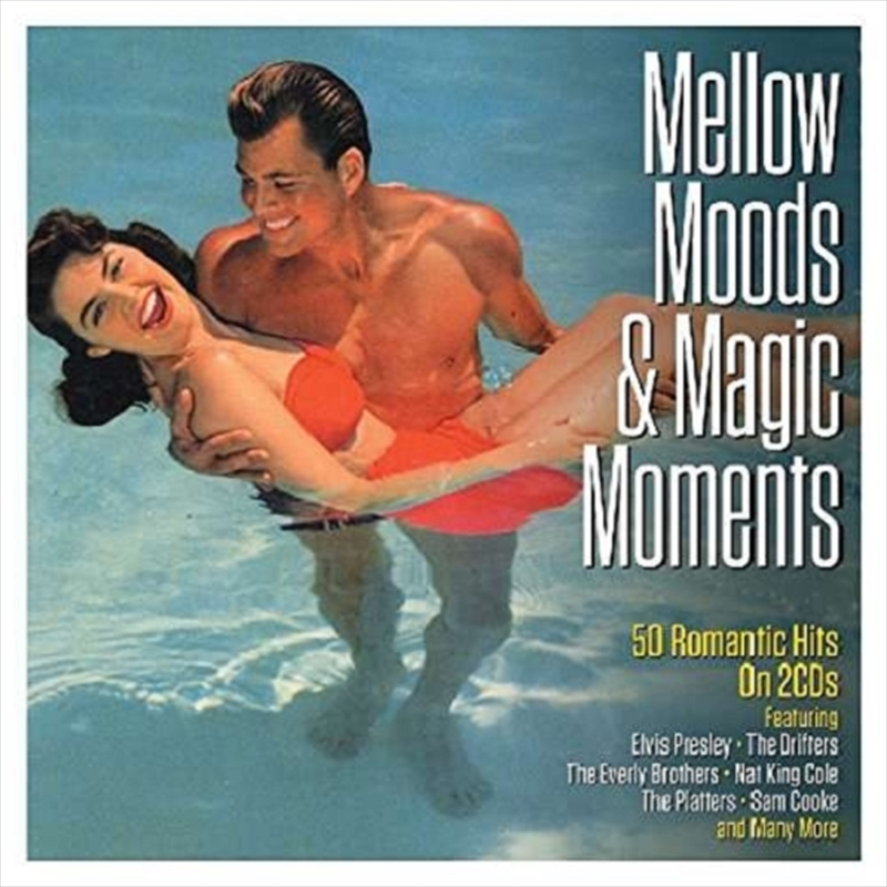 Mellow Moods And Magic Moments