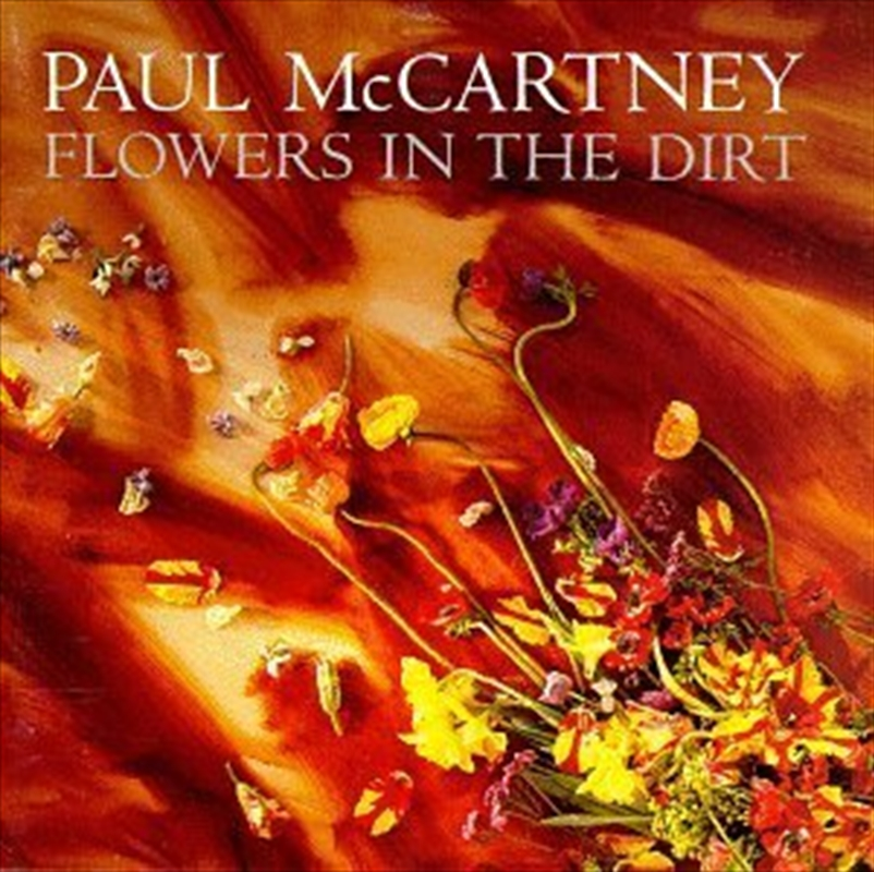 Flowers In The Dirt: Deluxe Edition   CD/DVD/BOOK
