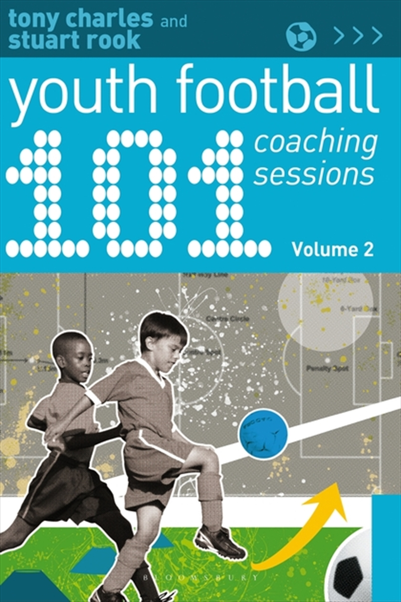 101 Youth Football Coaching Sessions Vol | Paperback Book