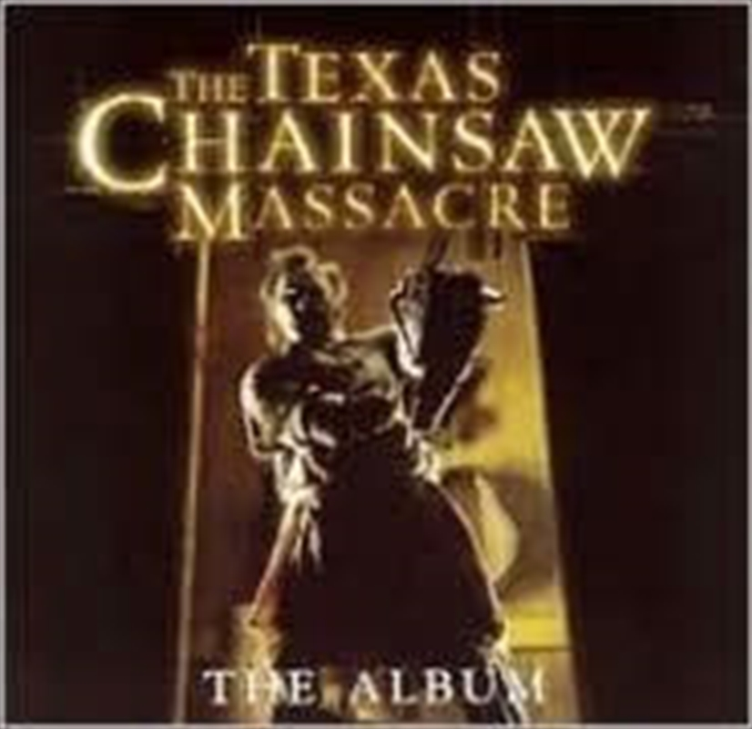 Texas Chainsaw Massacre | CD