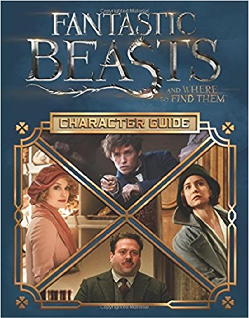 Fantastic Beasts and Where to Find Them: The Characters | Hardback Book