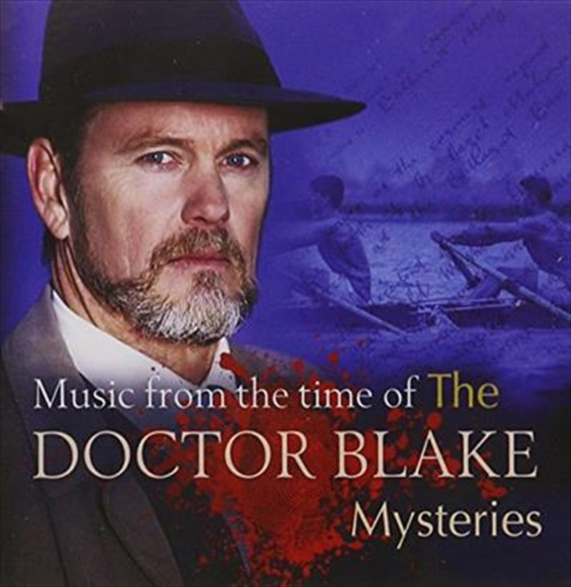 Music From The Time Of Doctor Blake Mysteries | CD