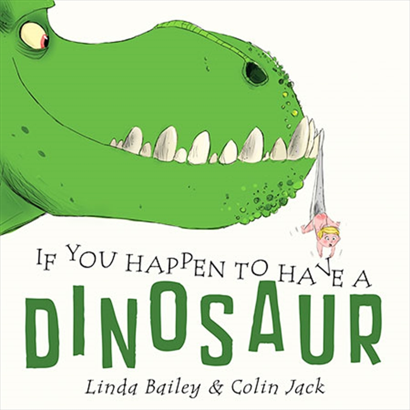 If You Happen To Have A Dinosaur | Board Book