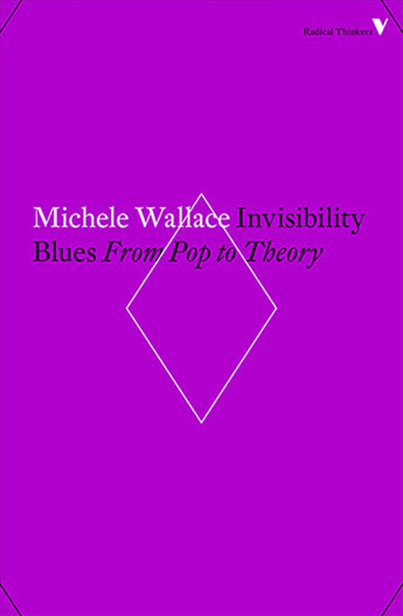 Invisibility Blues: From Pop To Theory | Paperback Book