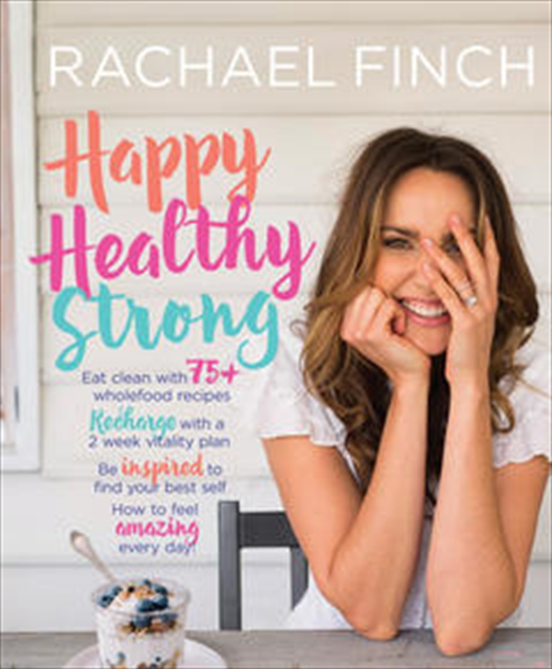 Happy Healthy Strong   Paperback Book