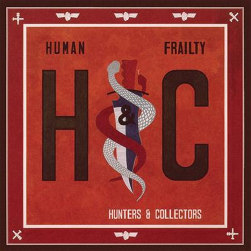 Hunters and Collectors - Human Frailty