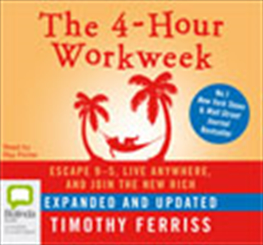 4-Hour Workweek Escape 9-5 | Audio Book