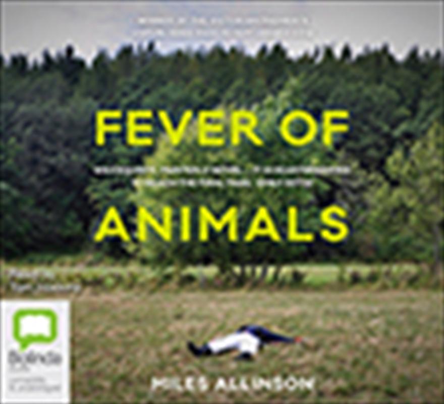 Fever Of Animals | Audio Book