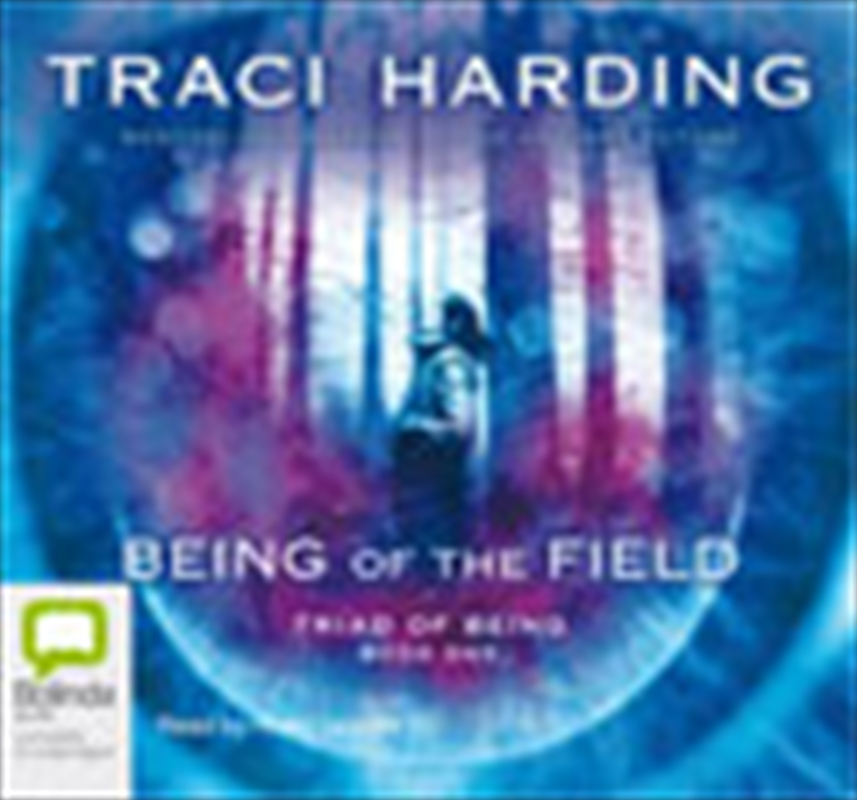 Being Of The Field | Audio Book