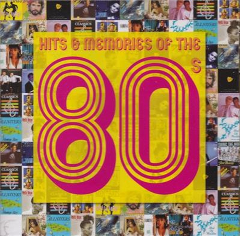 Hits and Memories Of The 80's | CD
