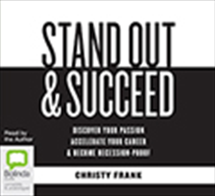 Stand Out & Succeed   Audio Book