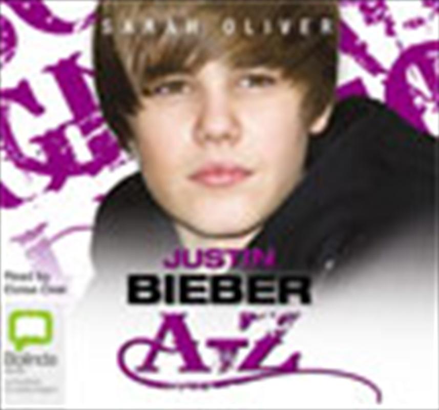 Justin Bieber A-Z   Audio Book