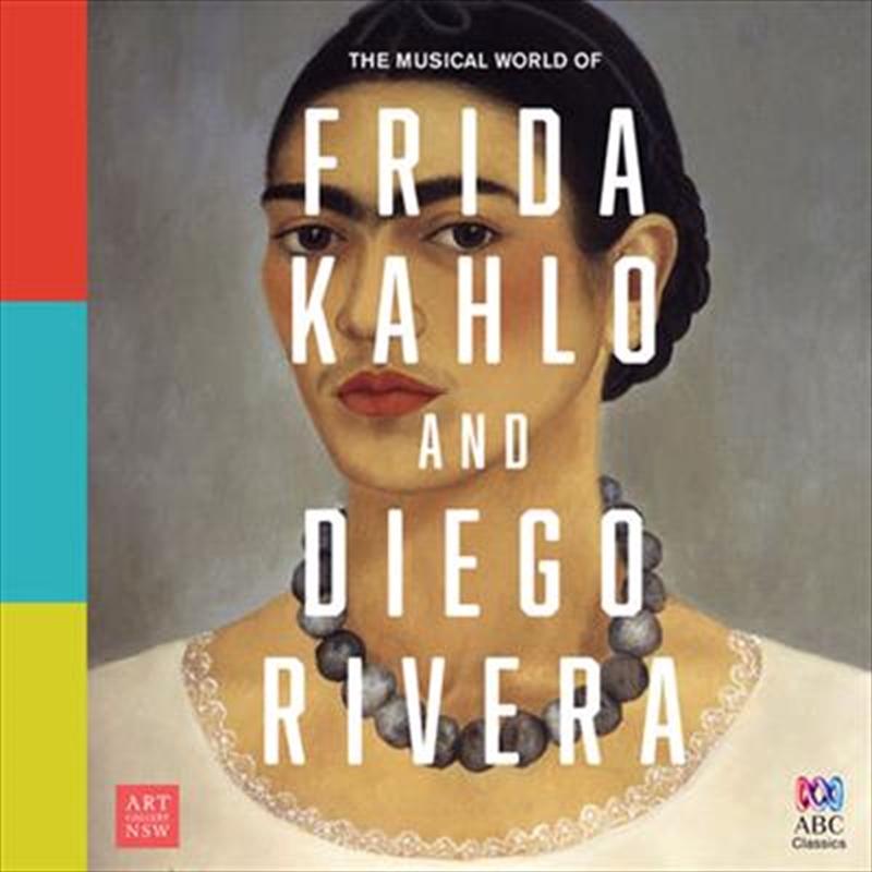 Musical World Of Frida Kahlo and Diego Rivera | CD