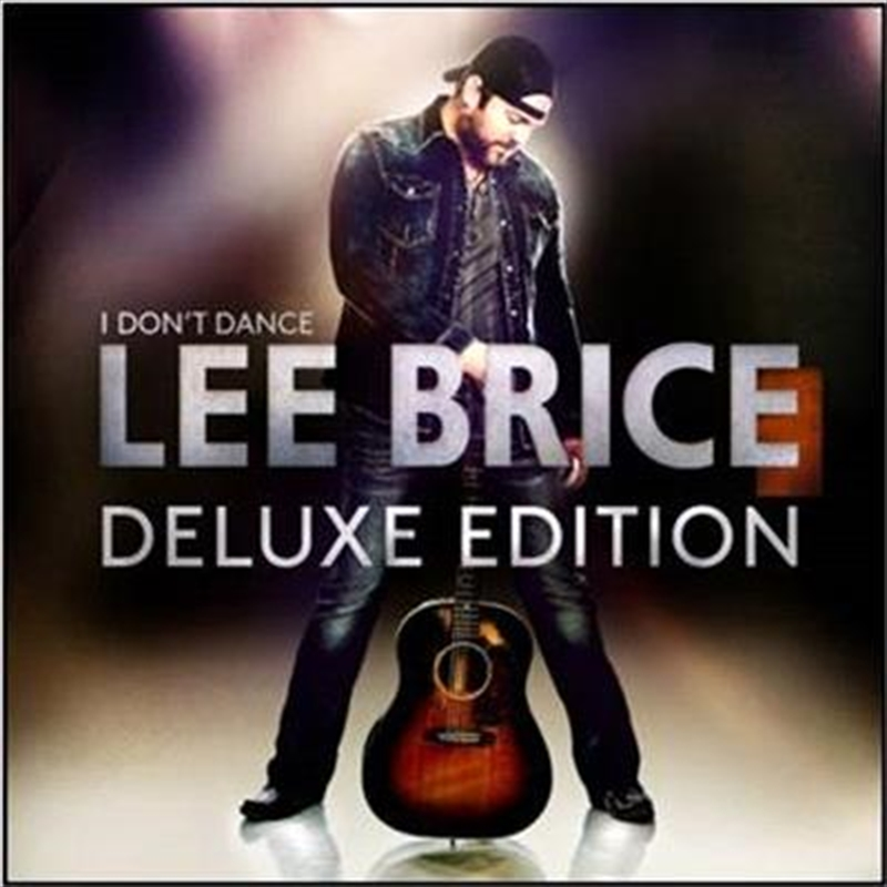 I Don't Dance (Deluxe Edition) | CD
