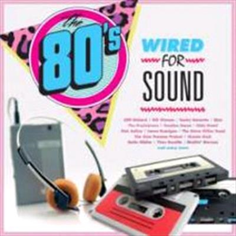 Wired For Sound-The 80s Various, CD | Sanity