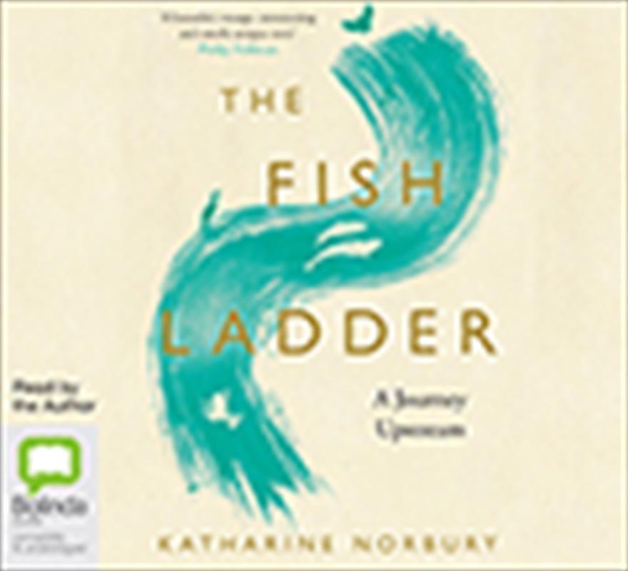 Fish Ladder A Journey Upstream | Audio Book