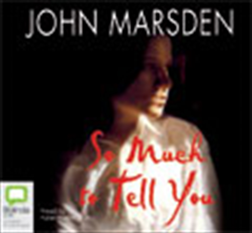 so much to tell you by john marsden 2 essay Home so much to tell you q & a what made you so inspired to wri so much to tell you what made you so inspired to write a novel such as so much to tell you dear john marsden.