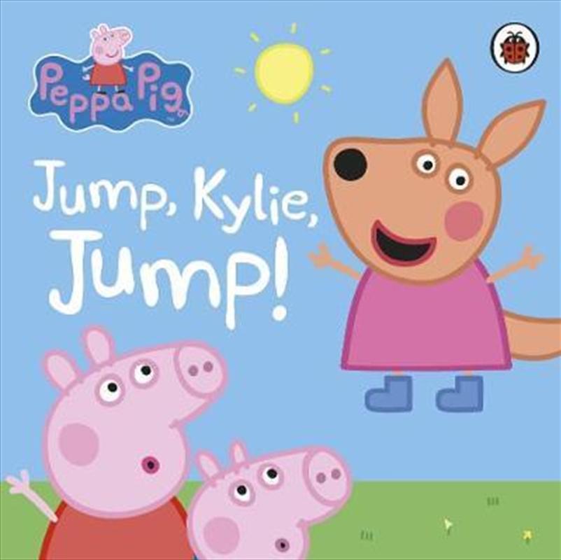 Peppa Pig: Jump, Kylie, Jump! | Board Book