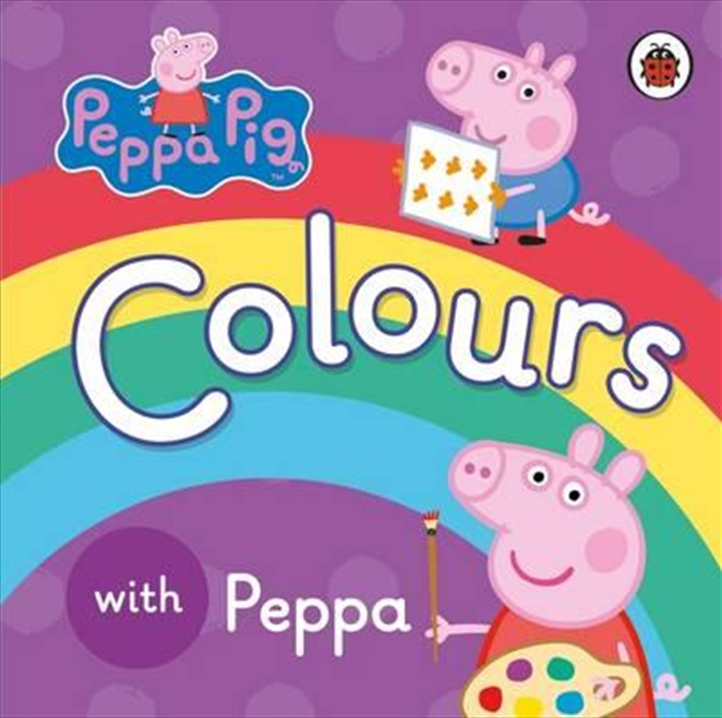 Peppa Pig: Colours With Peppa | Board Book
