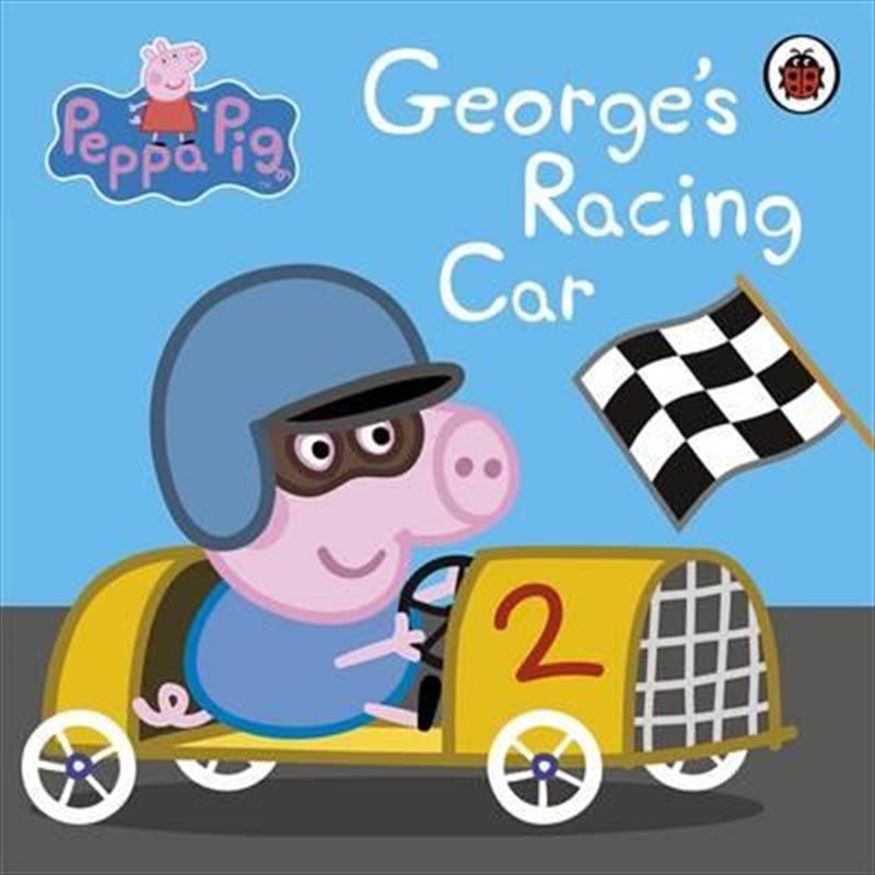 Peppa Pig: George's Racing Car | Board Book