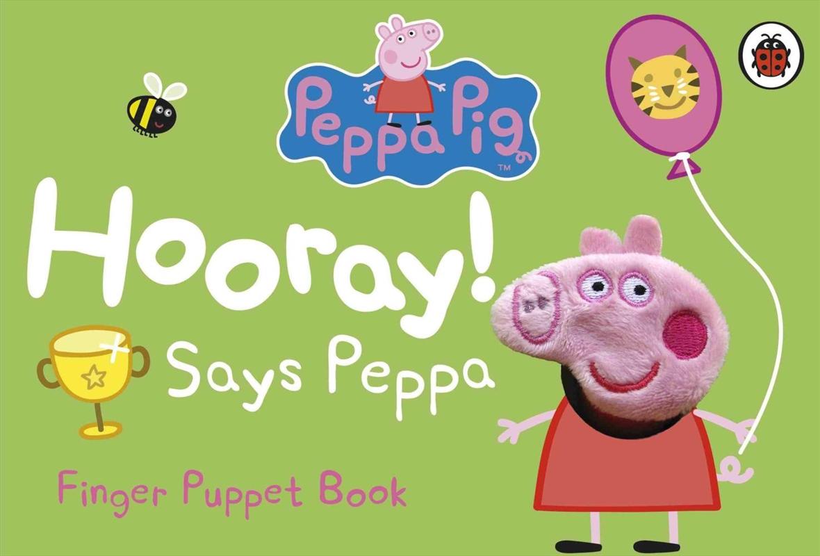 Peppa Pig: Hooray Says Peppa | Board Book