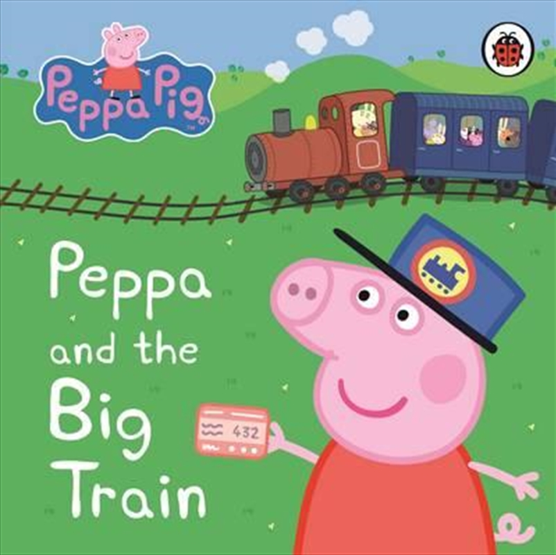 Peppa Pig: Peppa and the Big Train | Board Book