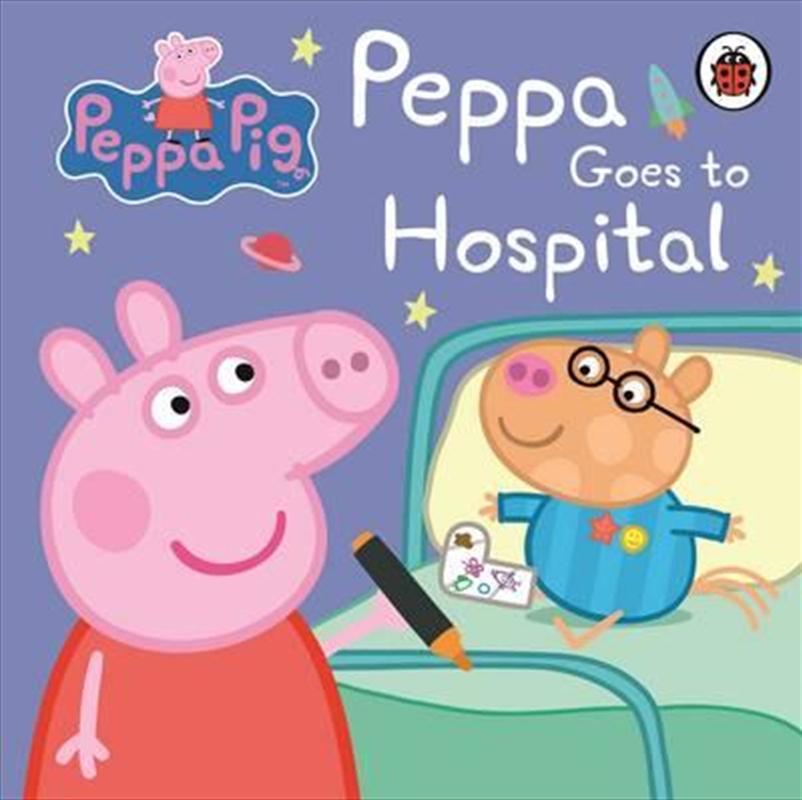 Peppa Pig: Peppa Goes to Hospital: My First Storybook | Board Book