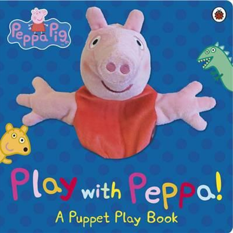 Peppa Pig: Play With Peppa | Board Book