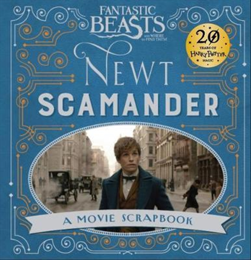 Fantastic Beasts and Where to Find Them: A Movie Scrapbook | Hardback Book