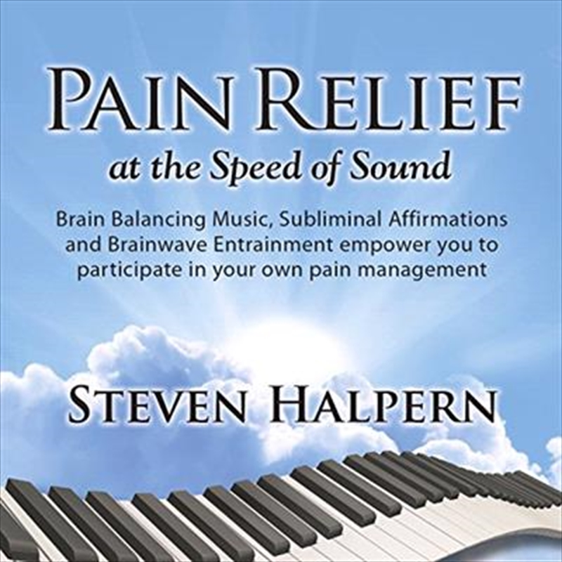 Pain Relief At The Speed Of Sound | CD