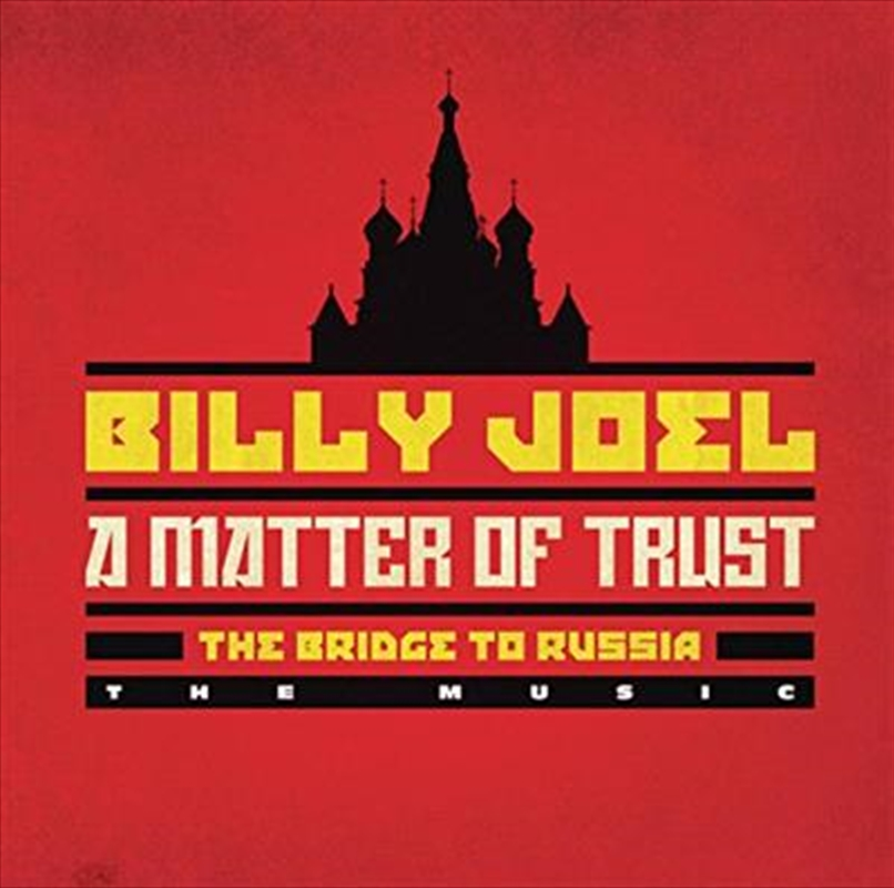 A Matter Of Trust- The Bridge To Russia The Music | CD